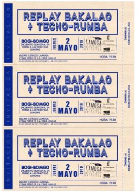 Replay Bakalao + Tecno-Rumba